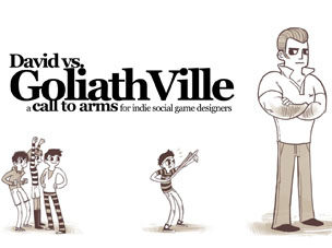 David vs. GoliathVille: A Call to Arms for Indie Social Game Developers