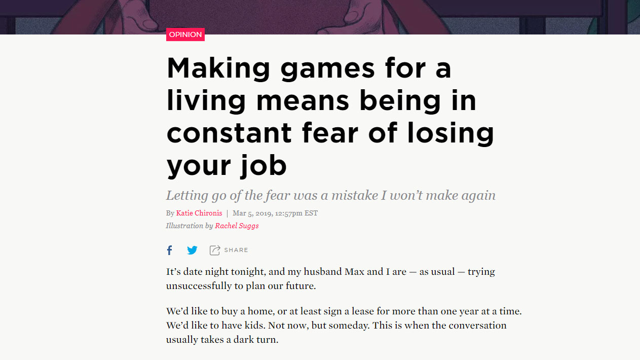 Making games for a living means being in constant fear of losing your job